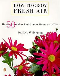 Wolverton_How_to_grow_fresh_air